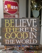 Be the Good Rustic Wood Sign | Woodworking Workshop Harrisburg Mechanicsburg