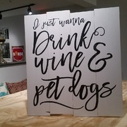 I Just Want to Drink Wine and Pet Dogs Rustic Wood Pallet Sign | Woodwork Class Harrisburg Mechanicsburg