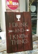 Drink Know Things Rustic Wood Sign | Woodworking Workshop Harrisburg Mechanicsburg