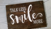 Talk Less Smile More Rustic Wood Pallet Sign | Woodwork Class Harrisburg Mechanicsburg