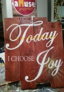 Today I Choose Joy Rustic Wood Sign | Woodworking Workshop Harrisburg Mechanicsburg