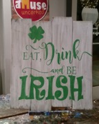Irish St Patty's Rustic Wood Sign | Eat Drink Be Irish Wood Sign Pallet