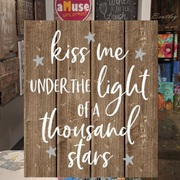 Kiss me under the light of a thousand stars wood sign | song lyric wood sign unique gift