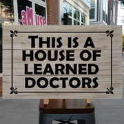 This is a house of learned doctors wood sign | stepbrothers movie wall art