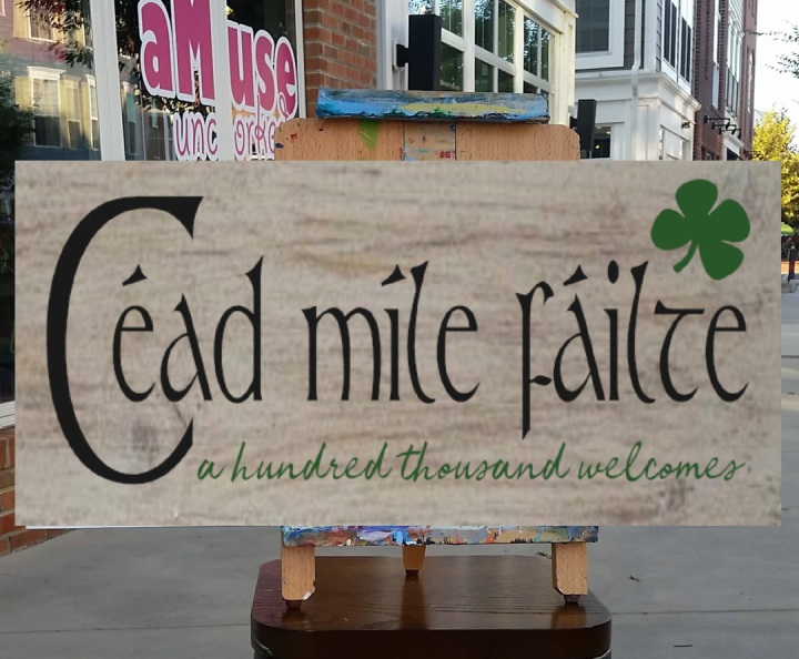 irish saying wood sign | cead mile failte irish welcome pallet sign class harrisburg