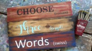 Custom Choice Words Pallet Night Wood Sign | DIY Rustic Wood Workshop Harrisburg Mechanicsburg
