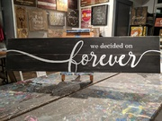 We Decided on Forever Custom Wood Sign | Pallet Night Central Pennsylvania | Best Girls Night Out Bachelorette Party Ideas