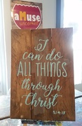 I can do all things through christ rustic wood sign