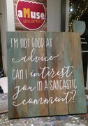 Funny Sarcastic Rustic Wood Sign | Woodworking Workshop Harrisburg Mechanicsburg