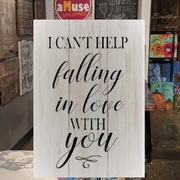 I can't help falling in love with you wood sign | pallet night harrisburg | song lyric custom wood sign