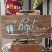 if you're a bird I'm a bird rustic wooden pallet sign | romantic wood signs valentine's | harrisburg mechanicsburg board and brush